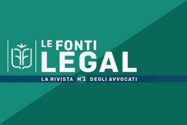 Le Fonti Legal - la rivista degli Avvocati