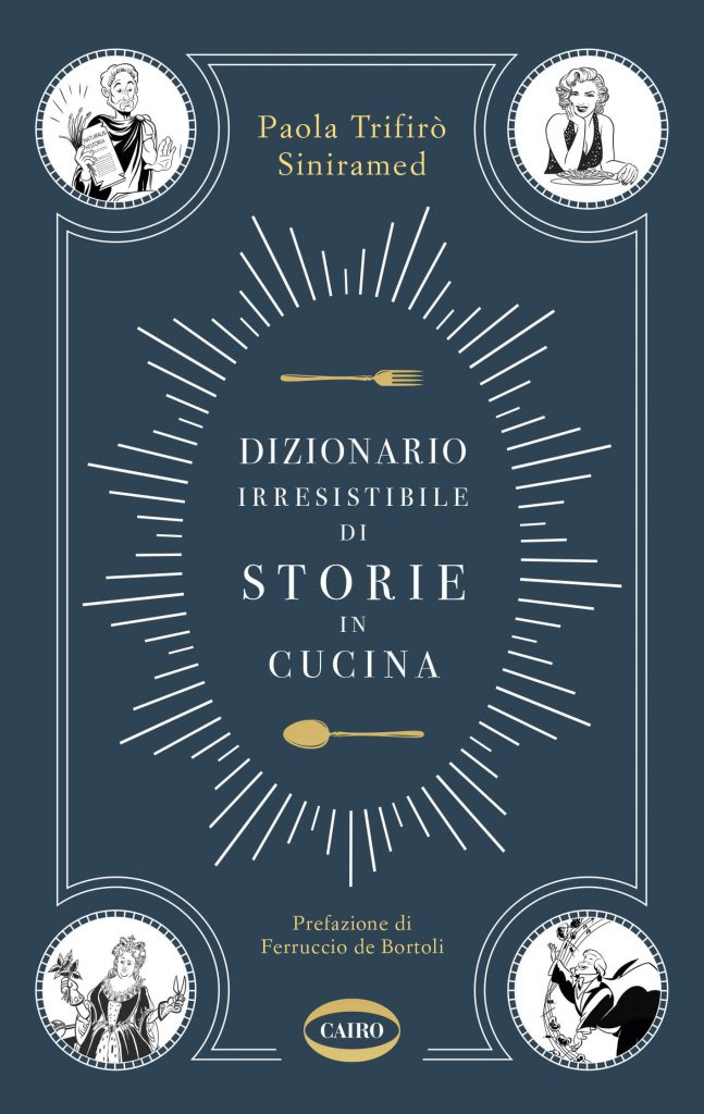dizionario irresistibile di storie in cucina